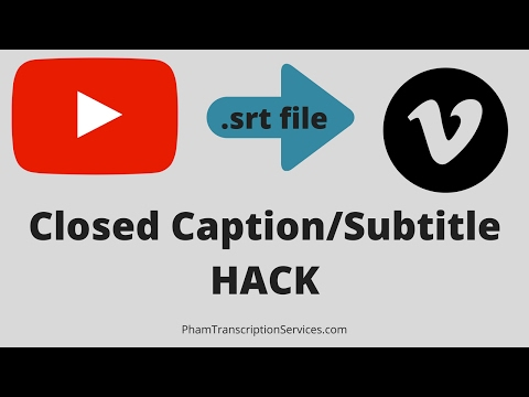 YouTube .srt file for Vimeo HACK - closed caption / subtitles / transcript