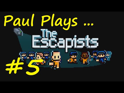 The Escapists   E05