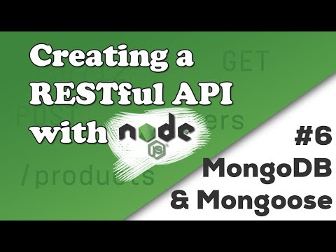 MongoDB and Mongoose | Creating a REST API with Node js