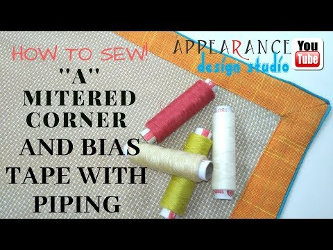 How to Sew ''a'' Mitered Corner and bias tape with piping [new elegant method ]