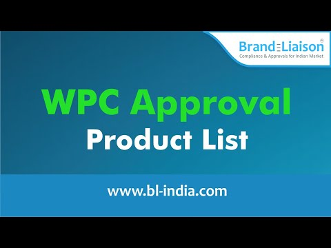 Product List for WPC(ETA) Approval, License & Certification