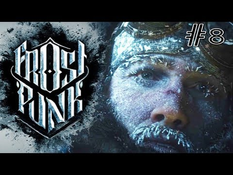 Let's Play Frostpunk - The Factory! # Episode 8
