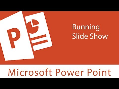 Powerpoint : Running Slide Show | Tools and Features