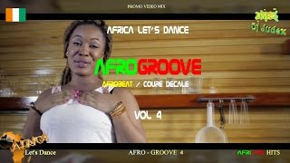 COUPE DECALE / AFROGROOVE Mix  vol 4 RELOADED - DJ JUDEX ft Josey, Shado Chris, BB Philip, Toofan