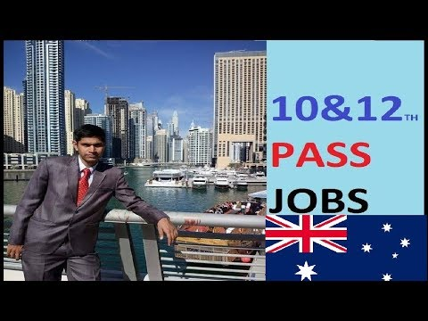 10th and 12th Jobs Australia