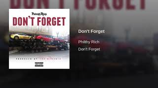 Philthy Rich - Dont Forget (Mozzy Diss) Produced by The Mekanix