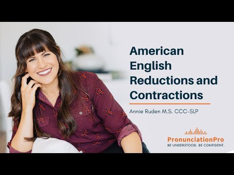 American English Reductions And Contractions - English Pronunciation And Fluency