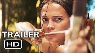 Tomb Raider Official Trailer #2 (2018) Alicia Vikander, Walton Goggins Action Movie HD