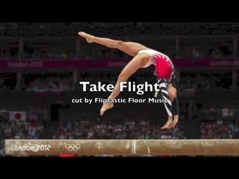 Take Flight   Gymnastics Floor Music Best Cut''JOHN MARVIN