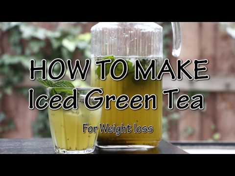 How to Make Iced Green Tea - For weight loss, Energy boost, and Detox