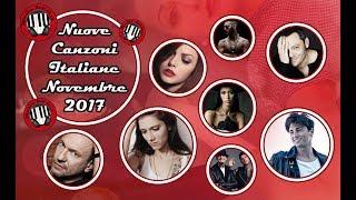 NUOVE CANZONI ITALIANE NOVEMBRE 2017