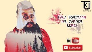 TaTvA K feat. Hilsa Mishra - Kala Doriya (Mr Jammer Remix) Latest Video