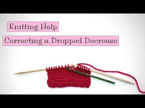 Knitting Help - Correcting a Dropped Decrease