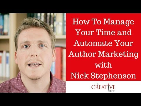 How To Manage Your Time and Automate Your Author Marketing With Nick Stephenson
