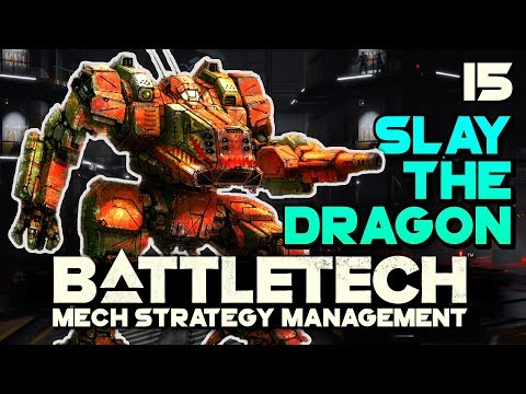 We Are Being Stalked by a DRAGON! | BATTLETECH 🤖 #15