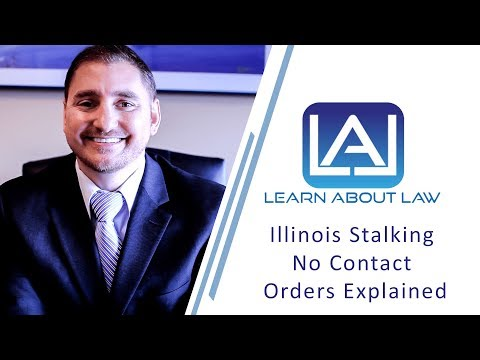 Illinois Stalking No Contact Orders Explained