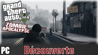 GTA 5 | Zombie Apocalypse | Mod | FR | UNE VIE COURTE