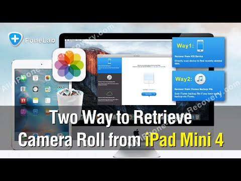 Two Way to Retrieve Camera Roll from iPad Mini 4 With Ease