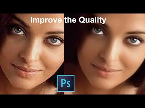 improve the quality|How To Improve  The Image Quality in Adobe Photoshop . [EASY]|