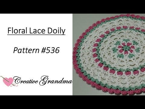 Floral Lace Doily Pattern # 536  Crochet Tutorial