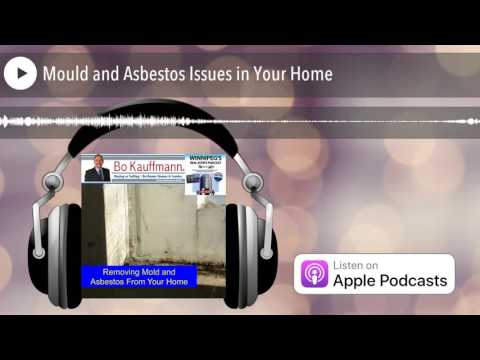 Mould and Asbestos Issues in Your Home