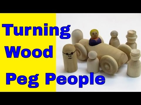 How to Turn Wooden Peg People
