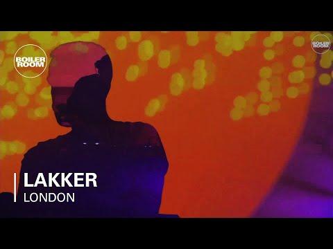 Lakker Boiler Room London Live Set