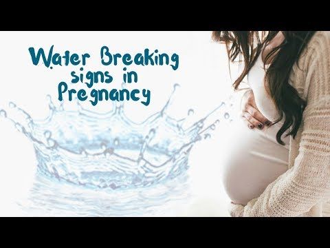 Water Breaking Signs | Labor | Pregnant