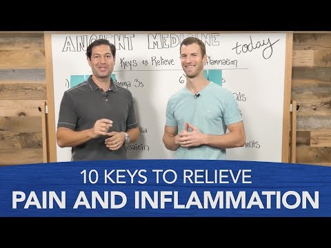 10 Keys to Relieve Pain and Inflammation