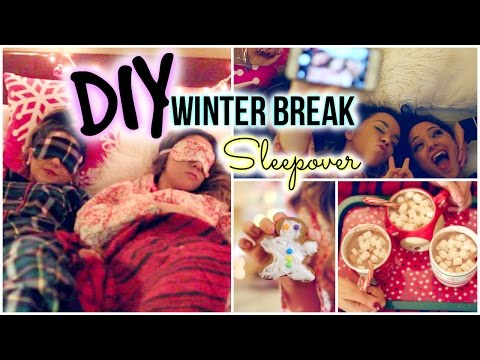Winter Break Sleepover! DIY Decor, Treats, Essentials & more!