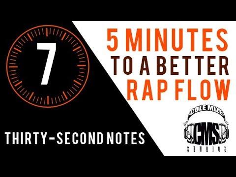 Thirty-Second Notes: 5 Minutes To A Better Rap Flow - ColeMizeStudios.com