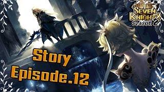 Seven Knights : ประวัติของอดีต 4 จักรพรรดิ