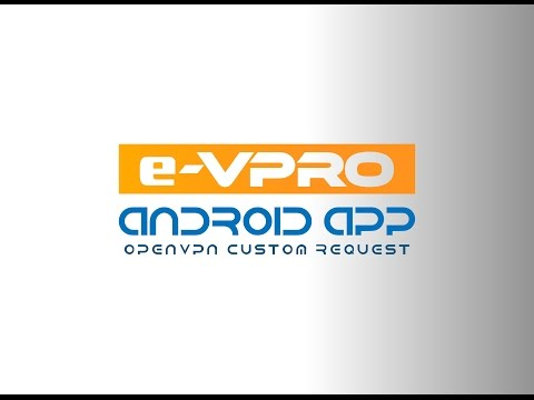 Android e-VPRO with custom header | OpenVPN Connect Client like app | free vpn