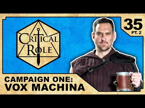 Denouement | Critical Role RPG Show Episode 35, pt. 2
