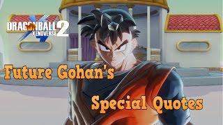 Dragon ball xenoverse 2  XB1  Future Gohan  Special Quotes