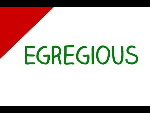 Difficult English Words - Egregious (Vocabulary Video)
