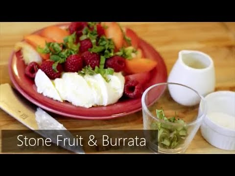 Foodie with a Life - Stone Fruit & Burrata