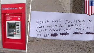Help me! Man stuck inside ATM has to slip notes through receipt slot begging for rescue - TomoNews