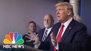Trump and Coronavirus Task Force Brief From White House   NBC News (Live Stream)
