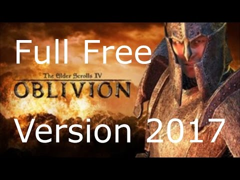 How to Download THE ELDER SCROLLS IV OBLIVION for Free and Full Version- Works in 2017