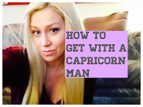 How To Get With a Capricorn Man