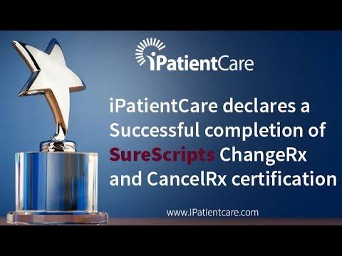 iPatientCare EHR v2014 (2.0) receives Surescripts Certification for ChangeRx and CancelRx