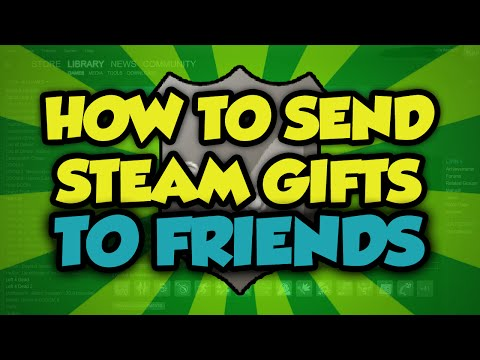 How To Send a Steam Gift To Your Friends Easily 2016 - How To Buy A Gift On Steam for Friends