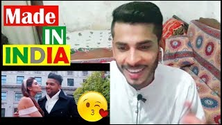 Pakistani Reaction on Made In India : Guru Randhawa : Latest Punjabi Songs 2018