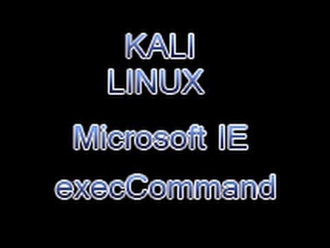 Hacking Win Xp SP3 IE ExecCommand Vulnerability