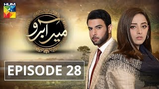 Meer Abru Episode #28 HUM TV Drama 17 July 2019