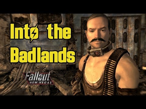Into the Badlands: Fallout New Vegas Alternate Start Playthrough
