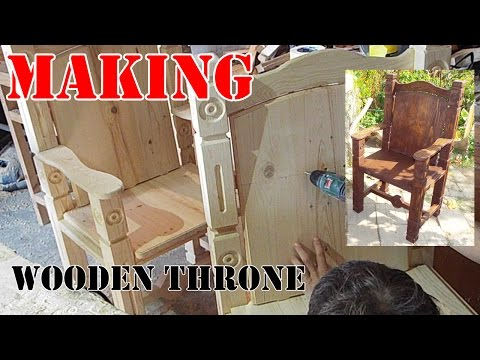 How to make a wooden throne