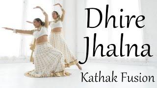 Dhire Jalna   Kathak fusion dance choreography