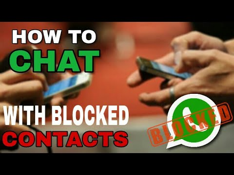 How to chat with blocked contacts in whatsapp